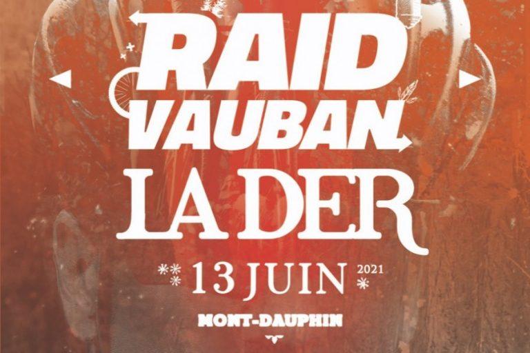 Read more about the article RAID VAUBAN 2021 : la der !